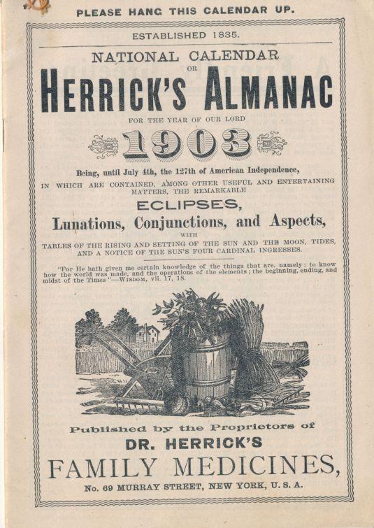 Calendario de 1903 del doctor Herrick. En sus 34 páginas contiene calendario, eventos astrológicos, consejos medicos y publicidad.