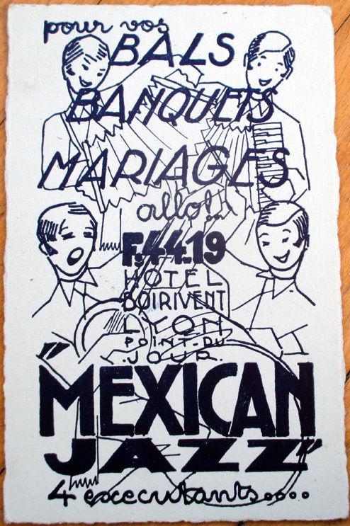 Art Deco Jazz postal publicitaria de Mexican Jazz en el Hotel Boirivent, Lyon, Francia 1930s